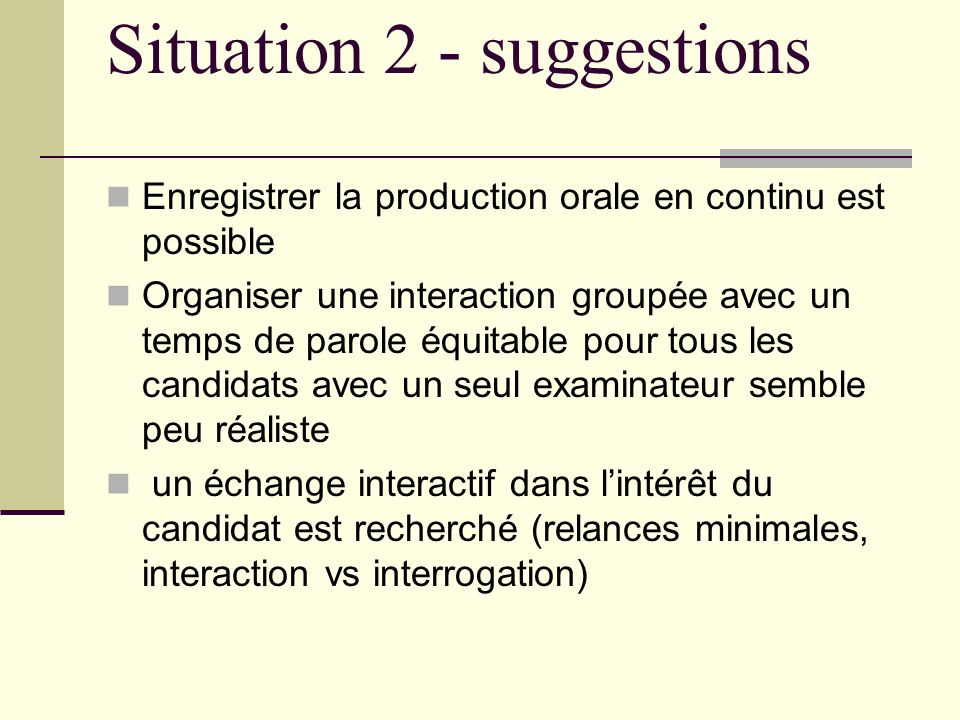 Situation 2 - suggestions