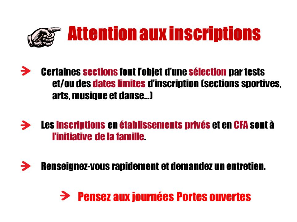 Attention aux inscriptions