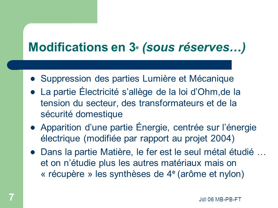 Modifications en 3e (sous réserves…)