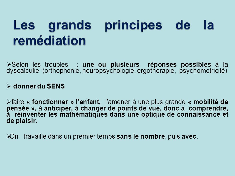 Les grands principes de la remédiation
