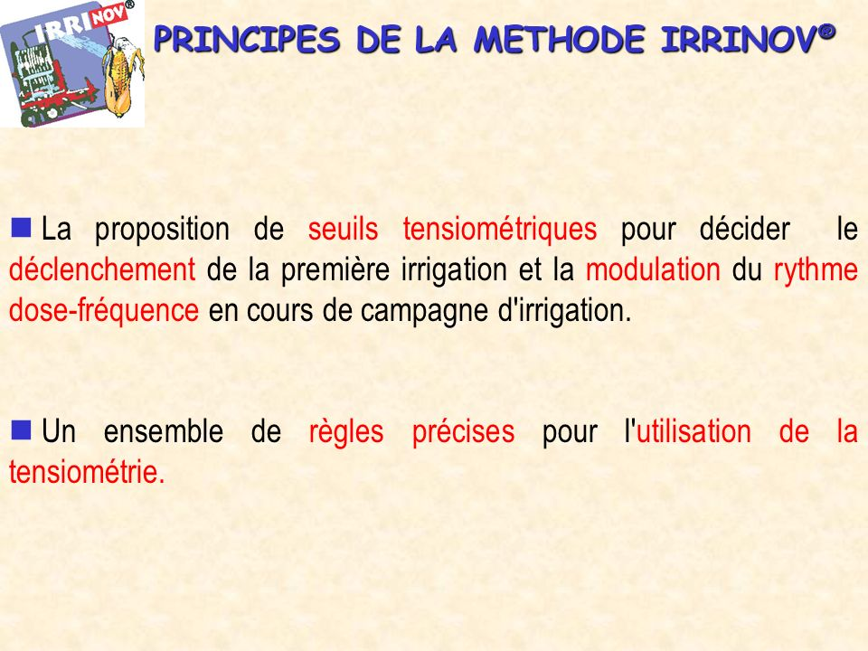 PRINCIPES DE LA METHODE IRRINOV®