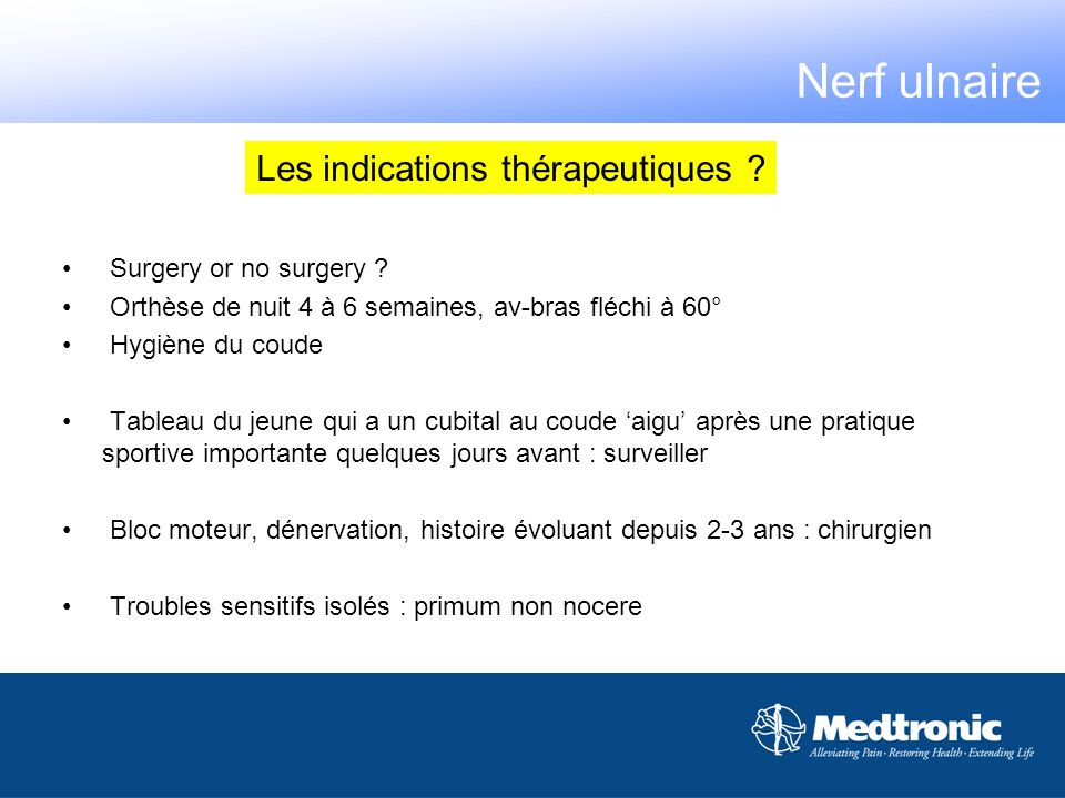 Nerf ulnaire Les indications thérapeutiques Surgery or no surgery