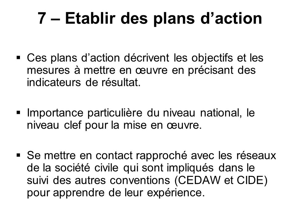 7 – Etablir des plans d'action