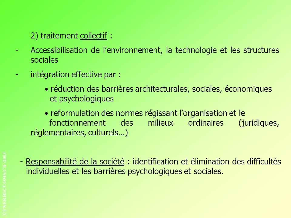 2) traitement collectif :