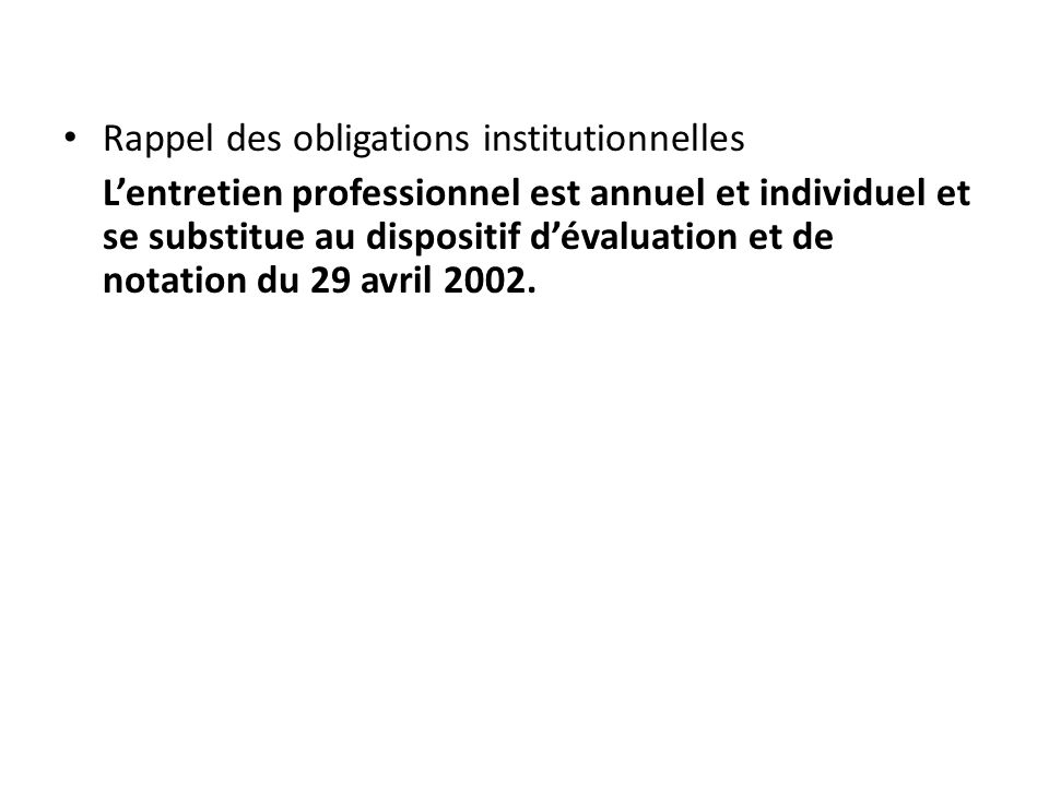 Rappel des obligations institutionnelles