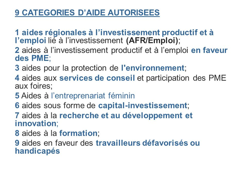 9 CATEGORIES D'AIDE AUTORISEES