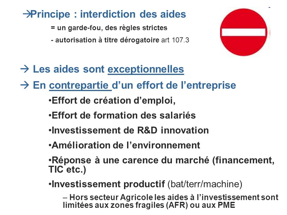 Principe : interdiction des aides