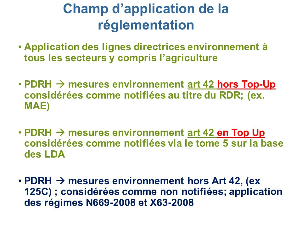 Champ d'application de la réglementation