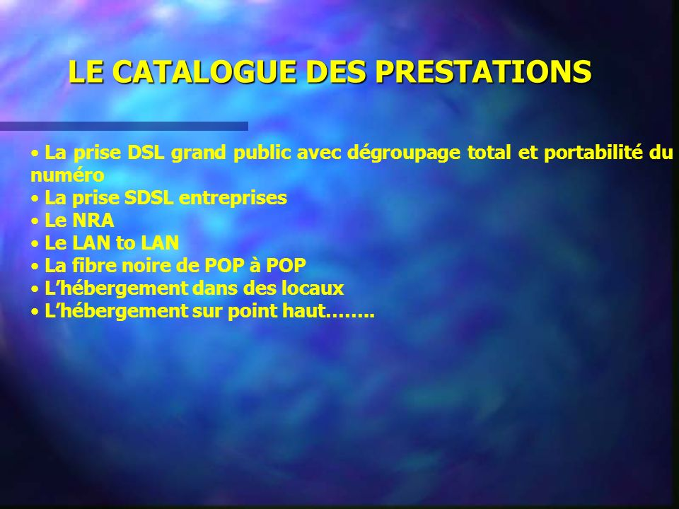 LE CATALOGUE DES PRESTATIONS
