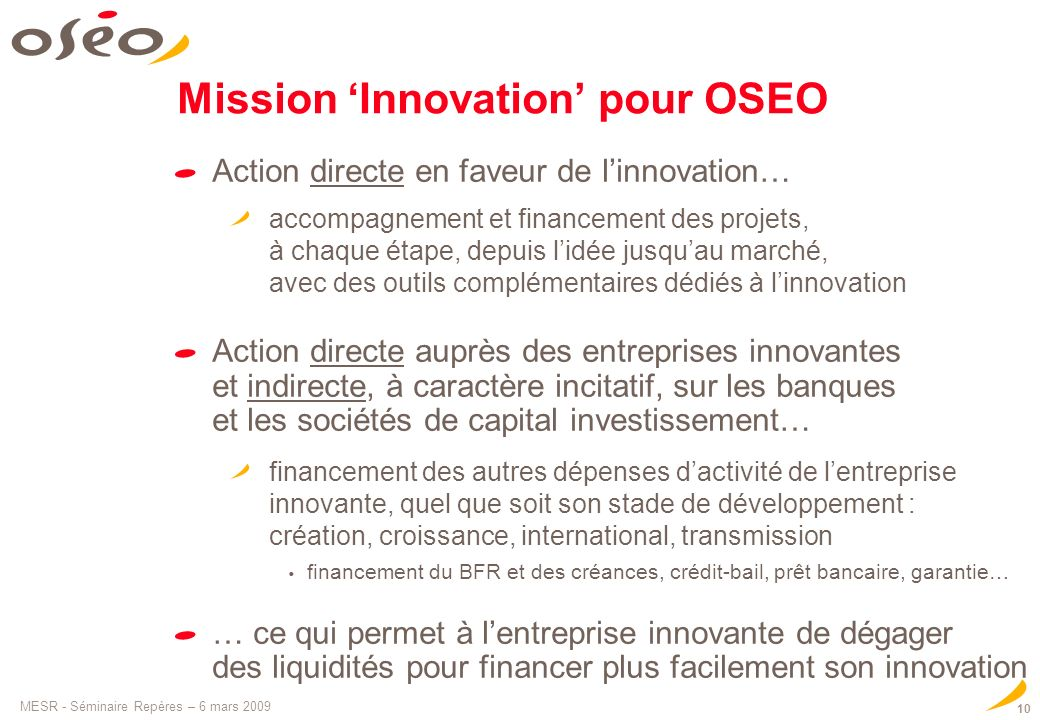Mission 'Innovation' pour OSEO