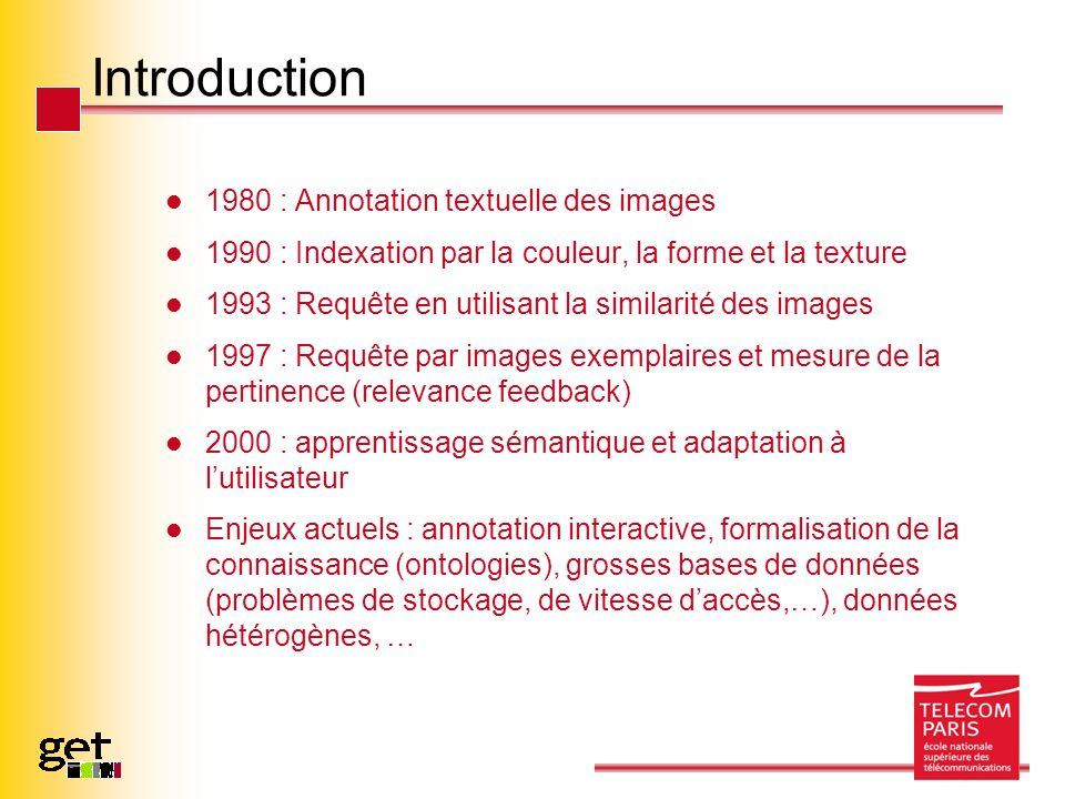 Introduction 1980 : Annotation textuelle des images