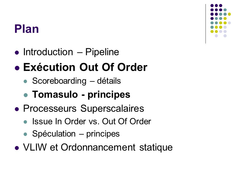 Plan Exécution Out Of Order Introduction – Pipeline