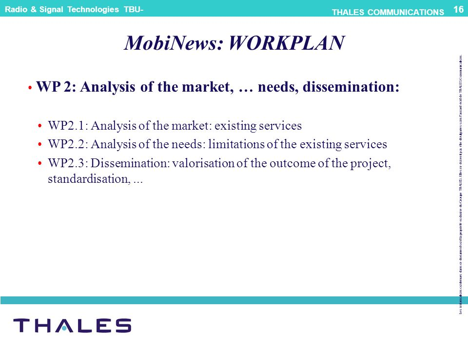 MobiNews: WORKPLAN WP 2: Analysis of the market, … needs, dissemination: WP2.1: Analysis of the market: existing services.