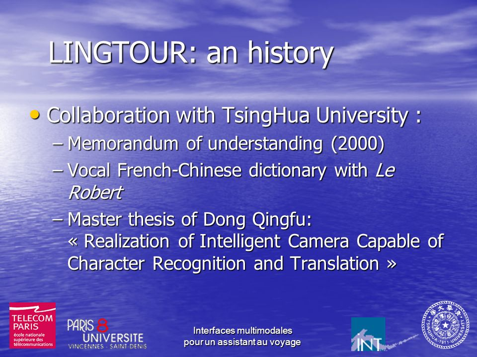 LINGTOUR: an history Collaboration with TsingHua University :
