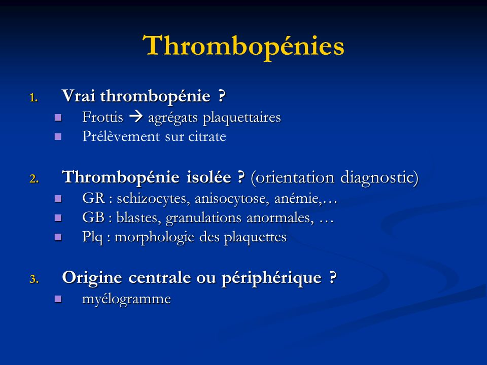 Thrombopénies Vrai thrombopénie