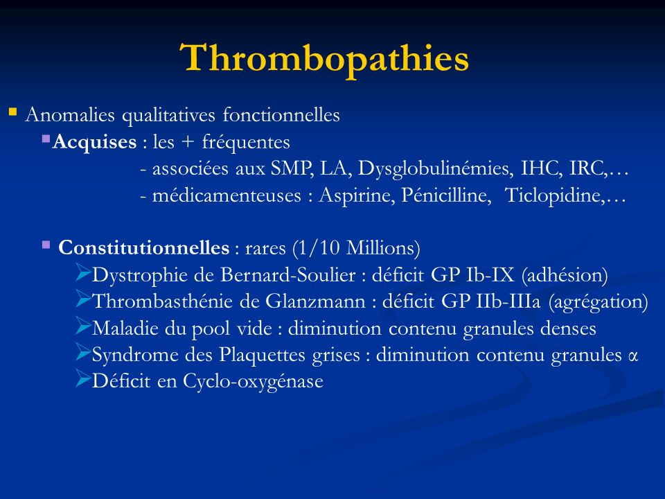 Thrombopathies Anomalies qualitatives fonctionnelles