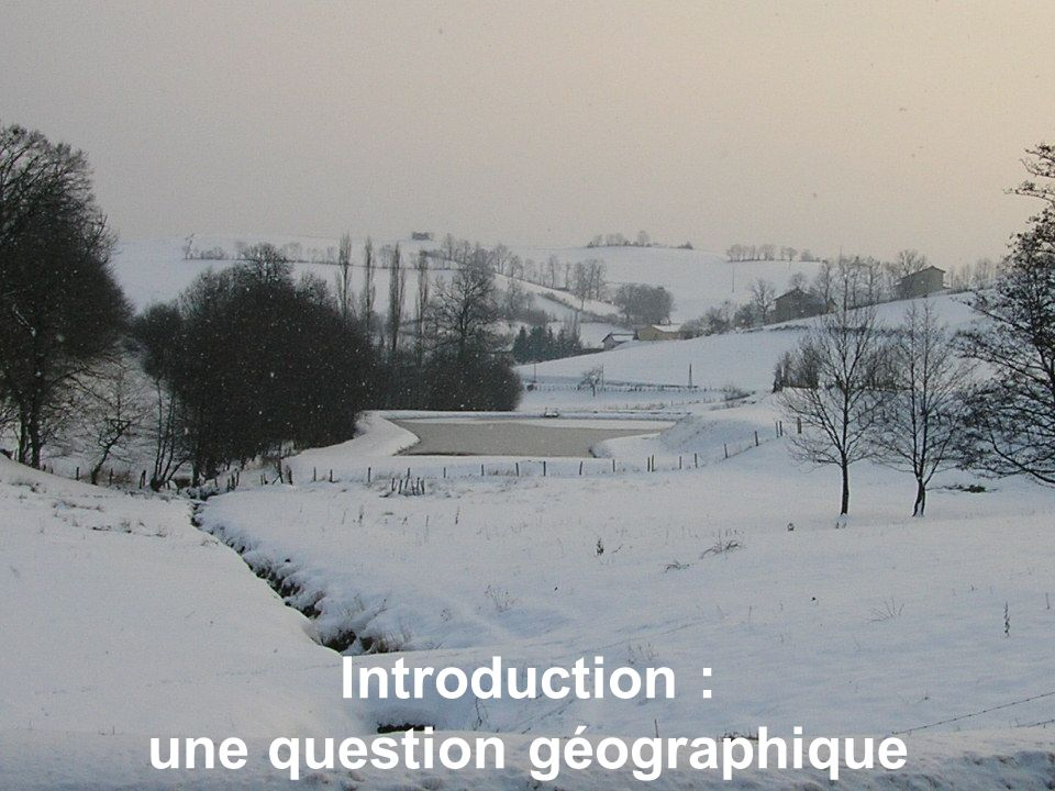 Introduction : une question géographique