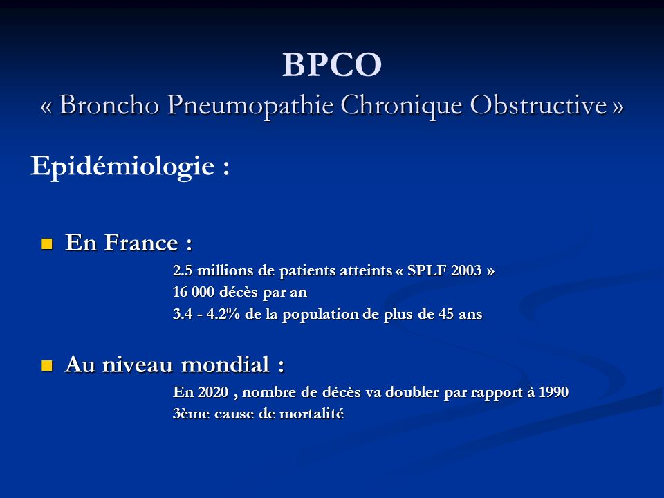 BPCO « Broncho Pneumopathie Chronique Obstructive »