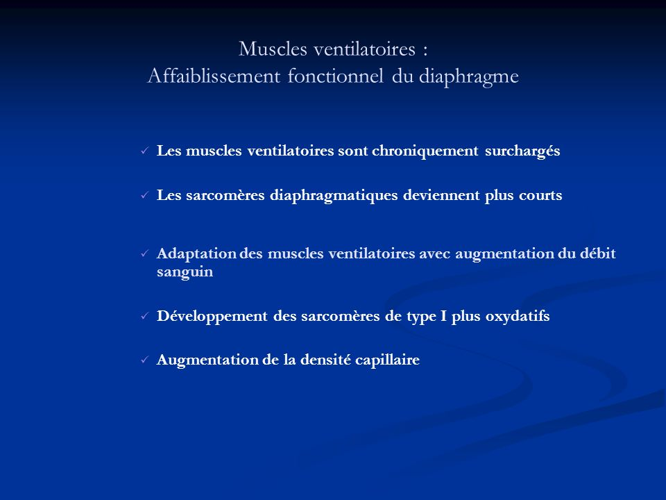 Muscles ventilatoires : Affaiblissement fonctionnel du diaphragme