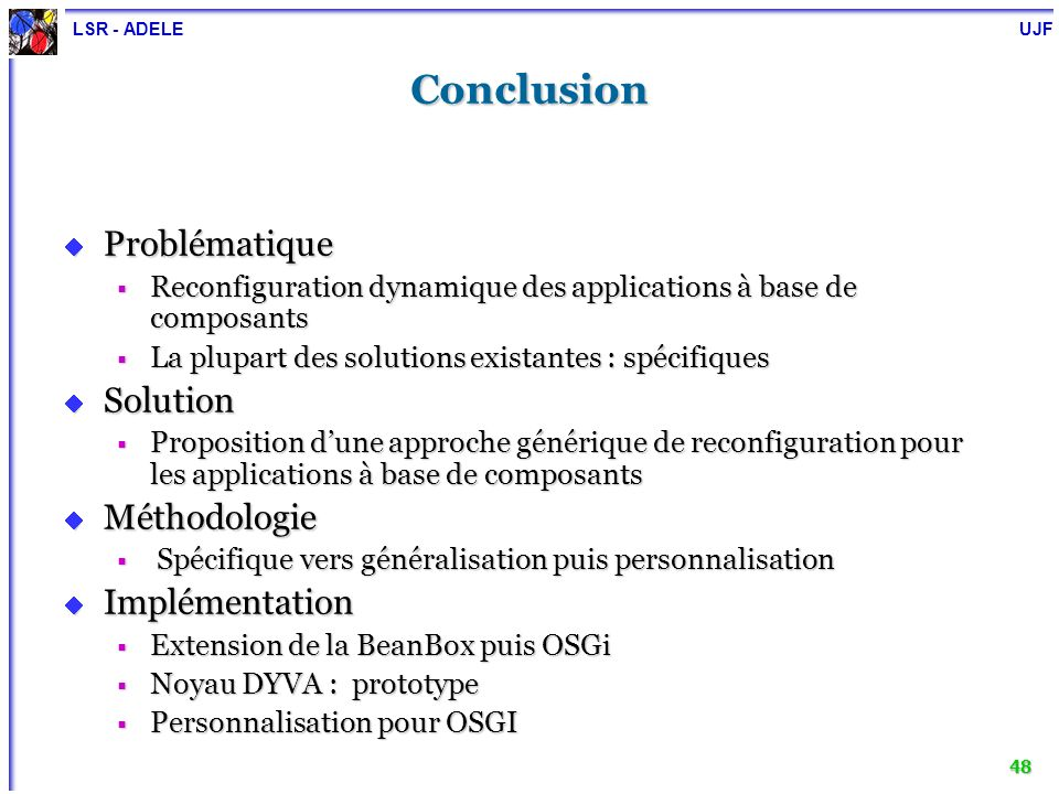 Conclusion Problématique Solution Méthodologie Implémentation
