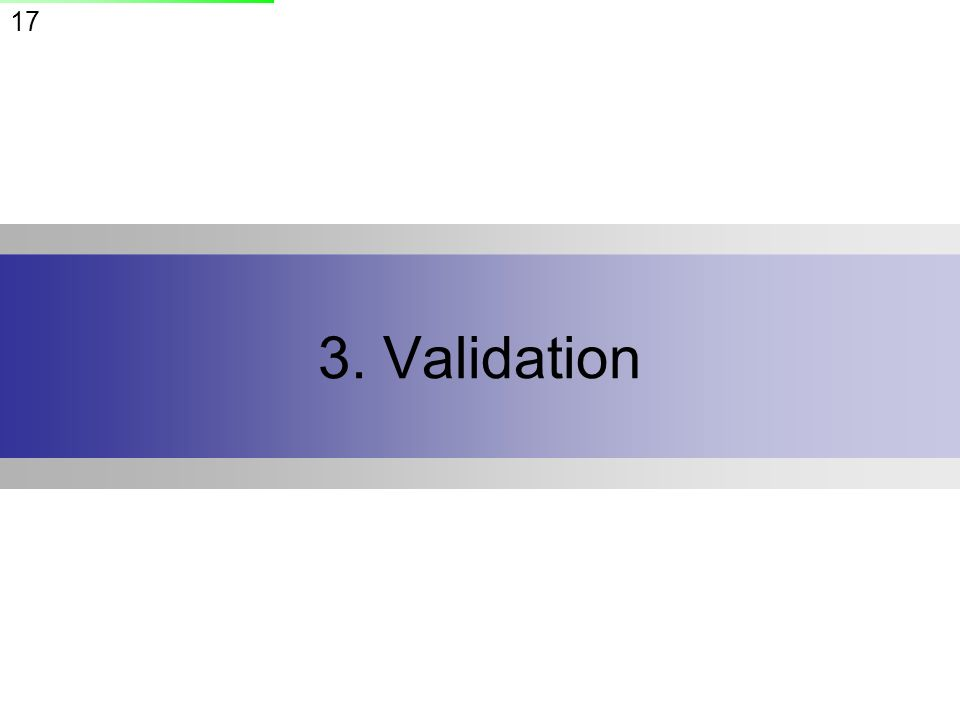 3. Validation