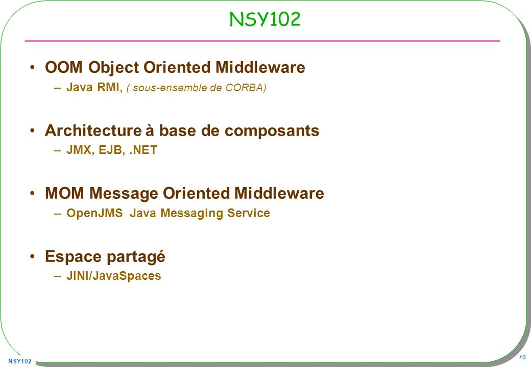NSY102 OOM Object Oriented Middleware