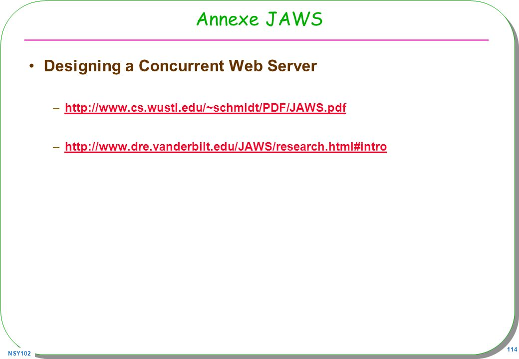 Annexe JAWS Designing a Concurrent Web Server