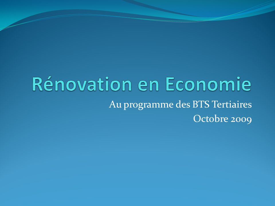 Rénovation en Economie