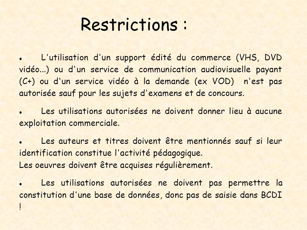 Restrictions :