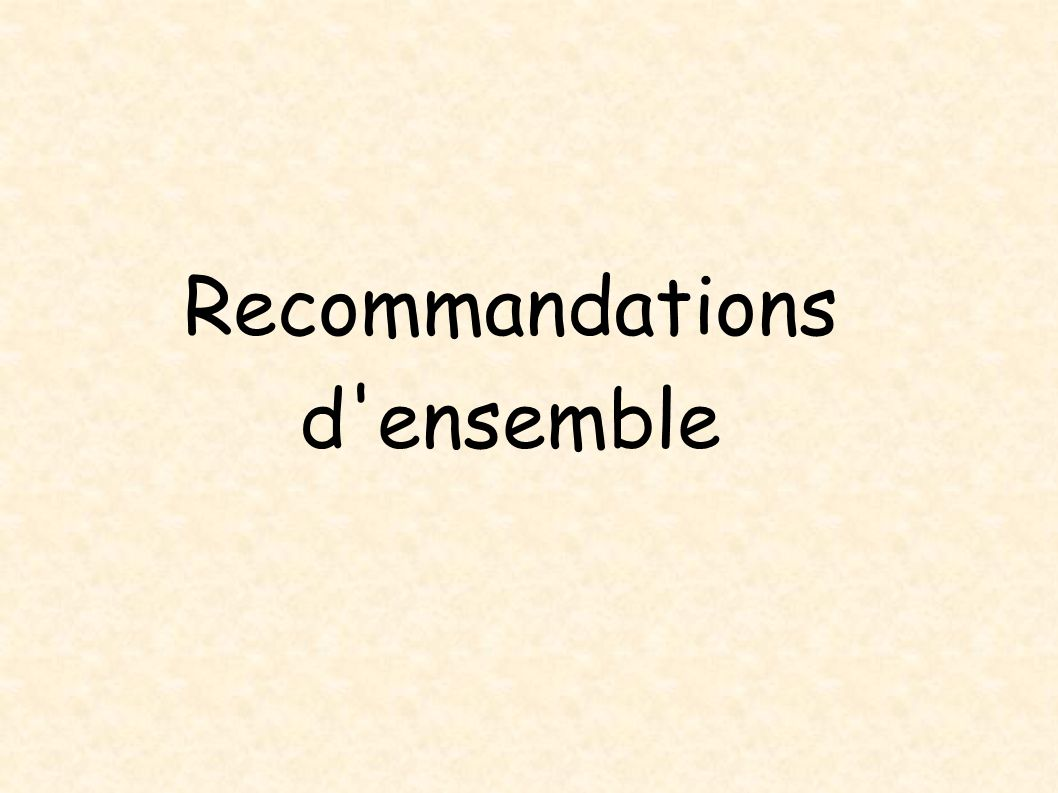 Recommandations d ensemble