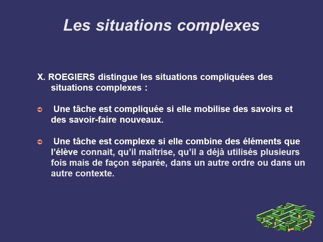 Les situations complexes