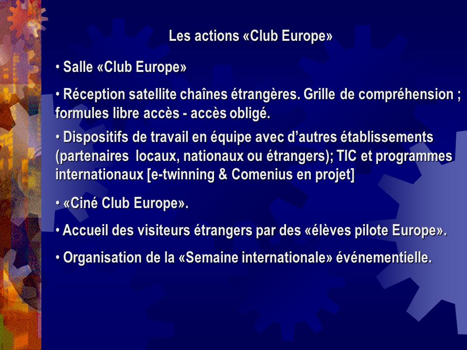 Les actions «Club Europe»