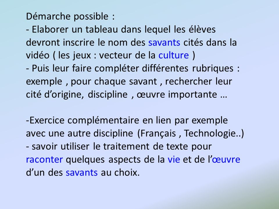 Démarche possible :
