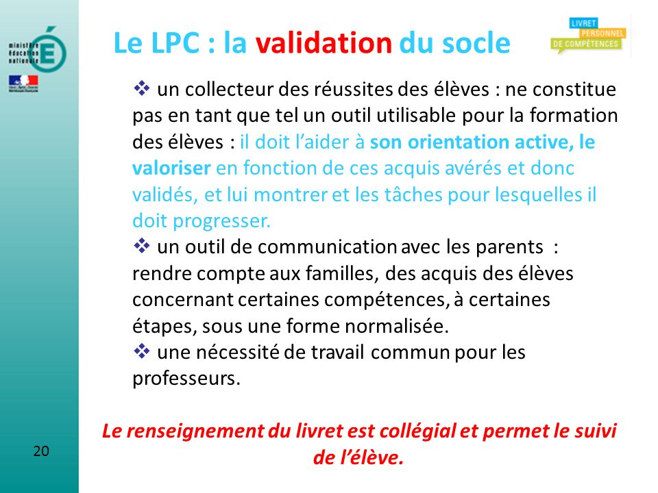 Le LPC : la validation du socle
