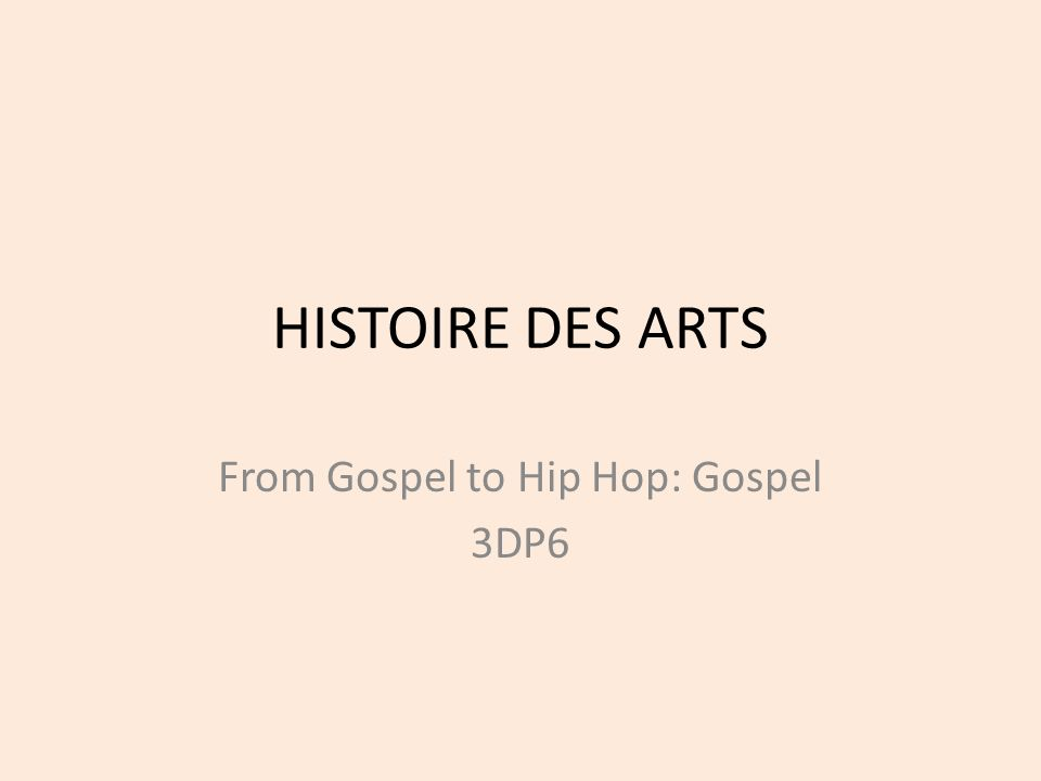 From Gospel to Hip Hop: Gospel 3DP6