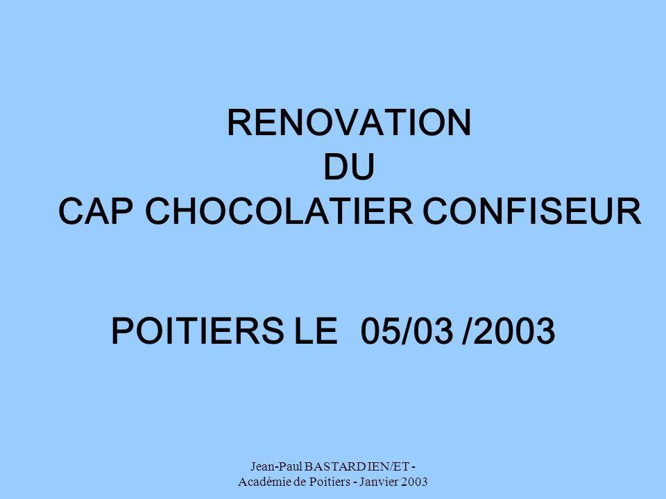 RENOVATION DU CAP CHOCOLATIER CONFISEUR