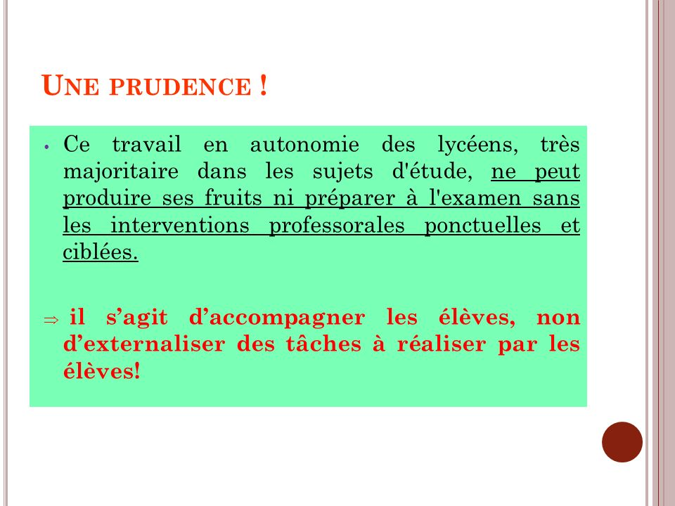 Une prudence !