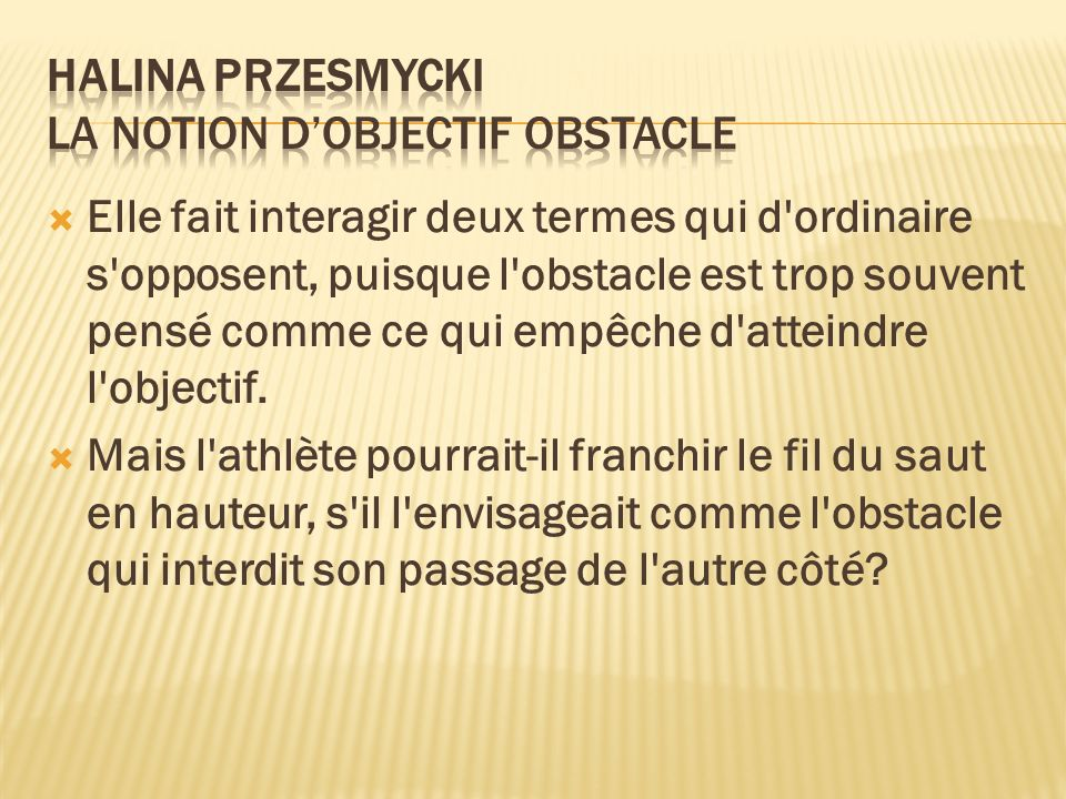 Halina Przesmycki La notion d'objectif obstacle