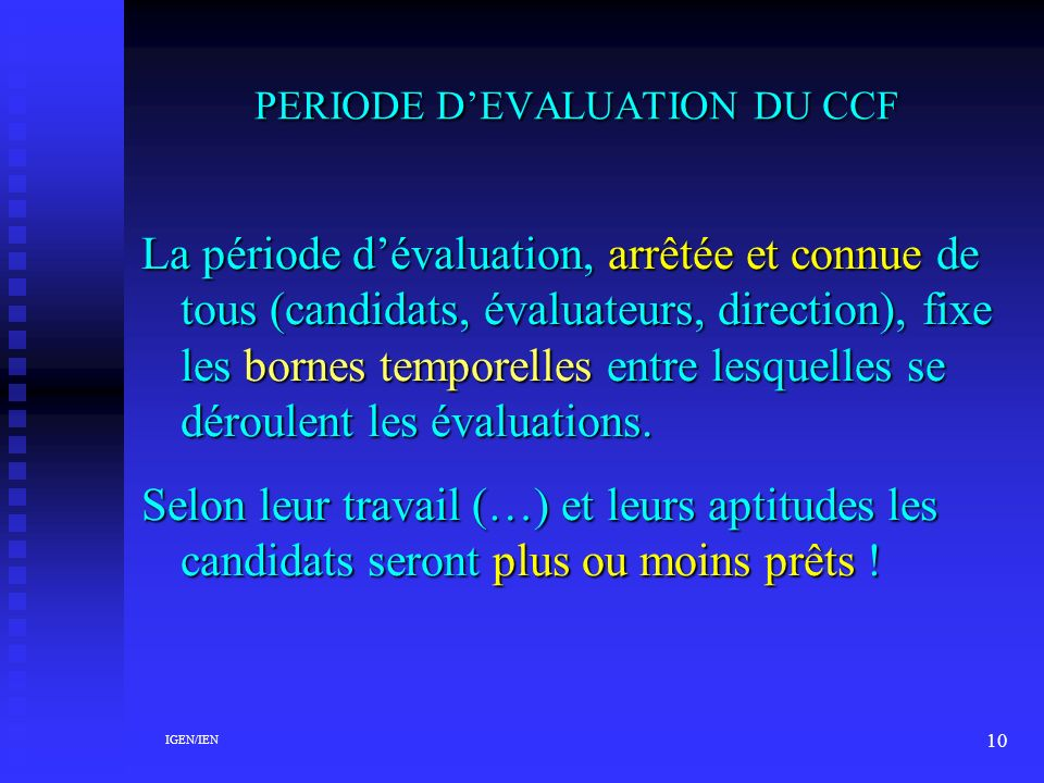 PERIODE D'EVALUATION DU CCF