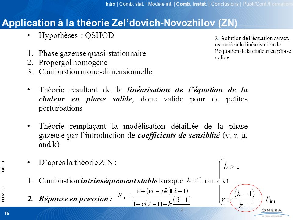 Application à la théorie Zel'dovich-Novozhilov (ZN)