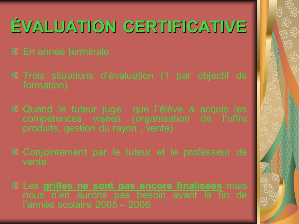 ÉVALUATION CERTIFICATIVE