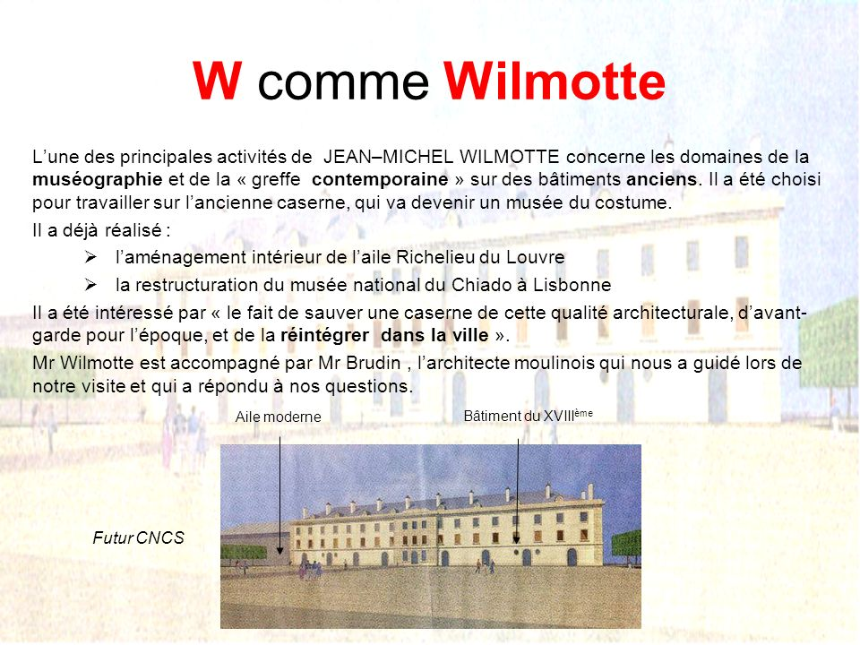 W comme Wilmotte