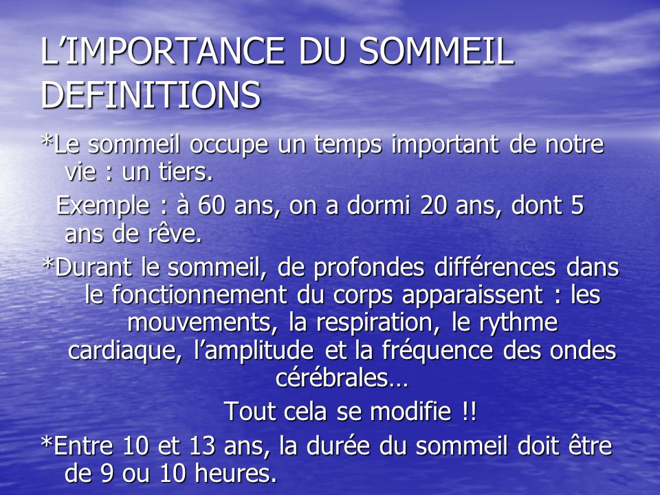 L'IMPORTANCE DU SOMMEIL DEFINITIONS