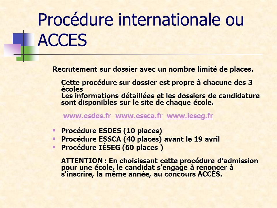 Procédure internationale ou ACCES