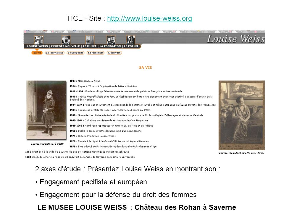 TICE - Site : http://www.louise-weiss.org