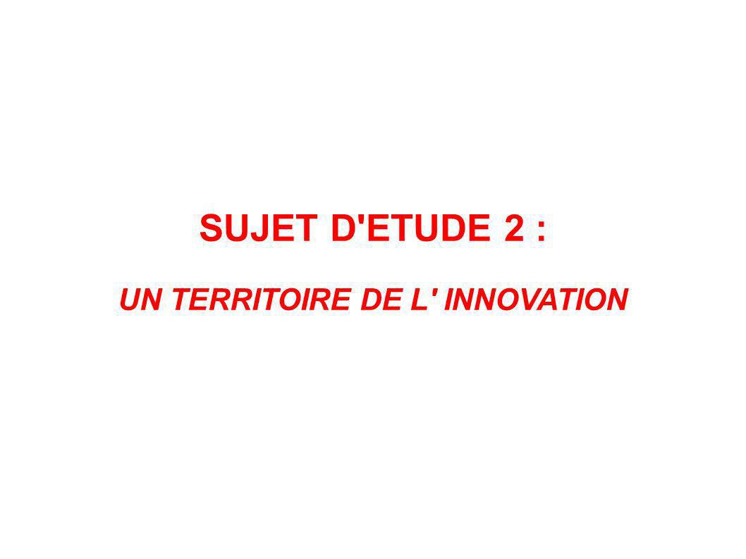 UN TERRITOIRE DE L INNOVATION
