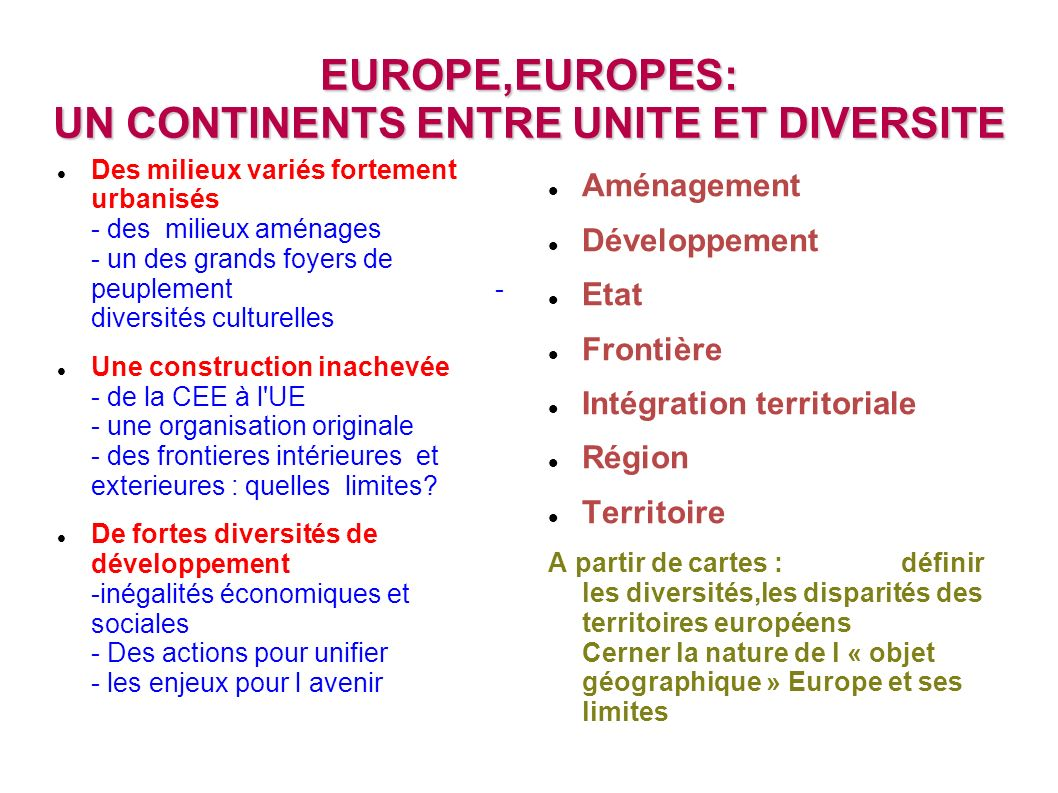 EUROPE,EUROPES: UN CONTINENTS ENTRE UNITE ET DIVERSITE