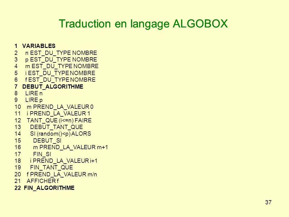 Traduction en langage ALGOBOX Traduction en langage ALGOBOX