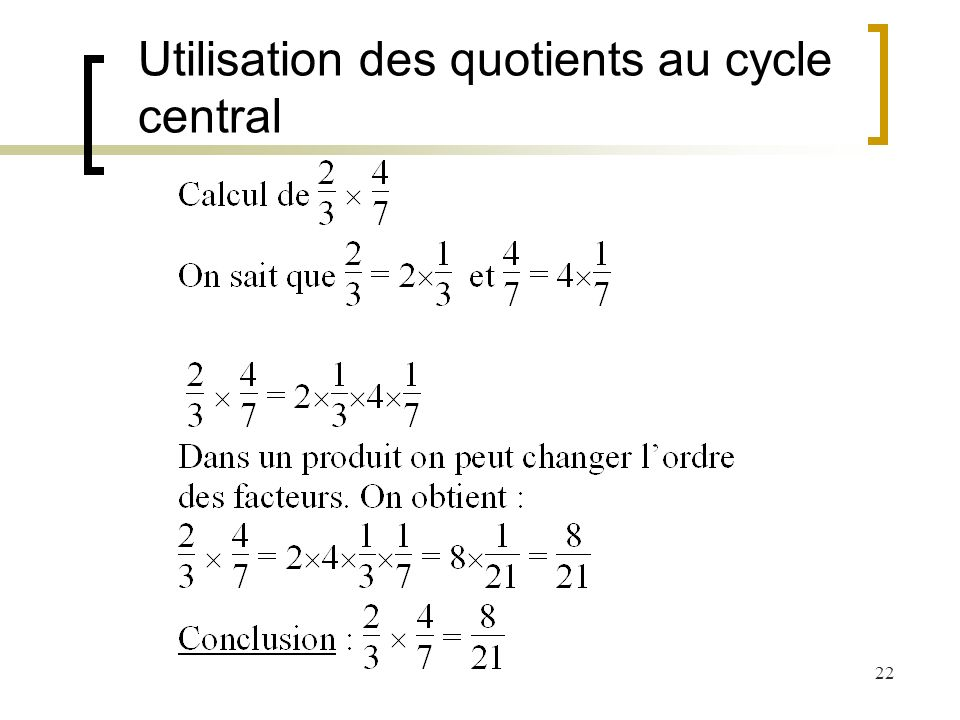 Utilisation des quotients au cycle central