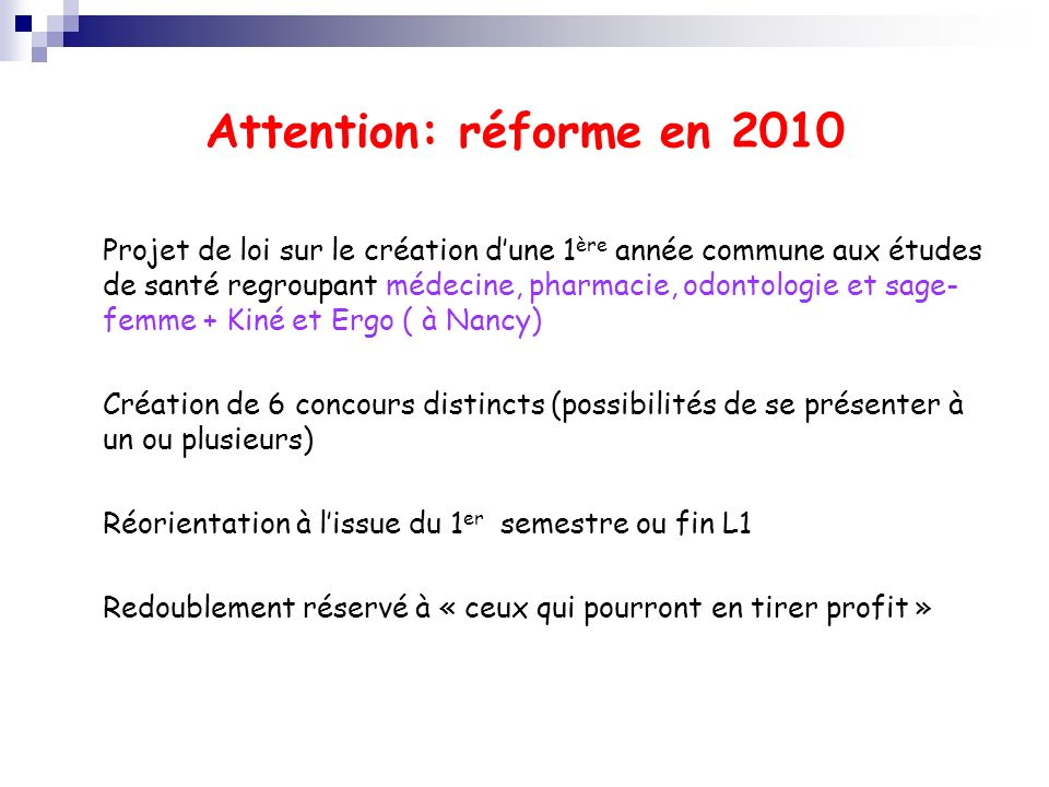 Attention: réforme en 2010
